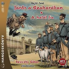 REJTŐ JENŐ - Járőr a szaharában - HANGOSKÖNYV