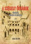 GAALI ZOLTÁN - A Székely ősvárak I. kötet