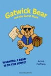 Cuffaro Anna - Gatwick Bear and the Secret Plans [eKönyv: epub,  mobi]
