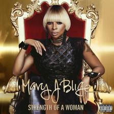 MARY J.BLIGE - STRENGTH OF A WOMAN