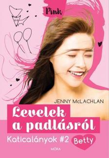 Jenny McLachlan - Levelek a padlásról - Katicalányok 2.