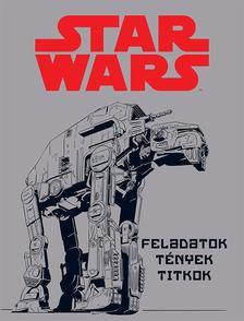 - - Star Wars - Feladatok, tények, titkok
