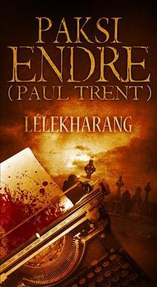 Paksi Endre (Paul Trent) - Lélekharang