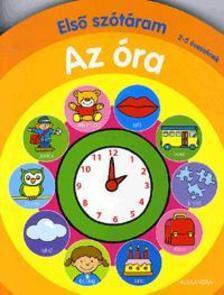 - Első szótáram:Az óra 2-5 éveseknek