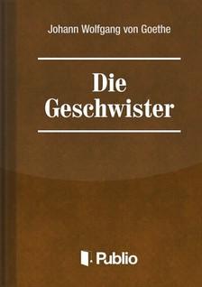 Johann Wolfgang Goethe - Die Geschwister-Ein Schauspiel in einem Akt [eKönyv: pdf, epub, mobi]