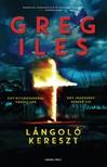 Greg Iles - Lángoló kereszt [eKönyv: epub, mobi]<!--span style='font-size:10px;'>(G)</span-->