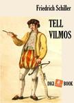 Friedrich Schiller - Tell Vilmos [eKönyv: epub,  mobi]