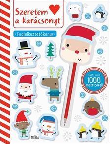 - Szeretem a karácsonyt! - foglalkoztatókönyv matricákkal