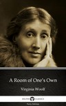 Delphi Classics Virginia Woolf, - A Room of One's Own by Virginia Woolf - Delphi Classics (Illustrated) [eKönyv: epub, mobi]