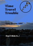 MBE Tony Thorne - Time Travel Trouble [eKönyv: epub,  mobi]