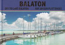 - Balaton - Off to Lake Balaton - Auf an den Plattensee