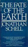 SCHELL, JONATHAN - The Fate of the Earth [antikvár]