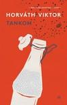 Horváth Viktor - Tankom [eKönyv: epub, mobi]