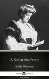Delphi Classics Edith Wharton, - A Son at the Front by Edith Wharton - Delphi Classics (Illustrated) [eKönyv: epub,  mobi]