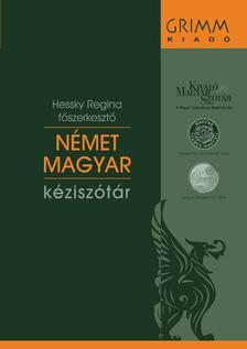 Hessky Regina - Német-magyar kéziszótár - letölthető Mobimouse(R) elektronikus verzióval