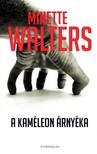 Minette Walters - A kaméleon árnyéka [eKönyv: pdf,  epub,  mobi]