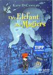 Kate DiCamillo - Der Elefant des Magiers [antikvár]