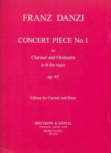 DANZI, FRANZ - CONCERT PIECE NO.1 FOR CLARINET AND ORCHESTRA IN B FLAT MAJOR OP.45, PIANO SCORE (JOHN P.NEWHILL)