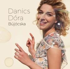 Danics Dóra - Danics Dóra - Bújócska CD