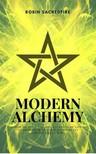 Sacredfire Robin - Modern Alchemy [eKönyv: epub, mobi]