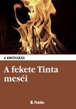 krónikás A - A fekete Tinta meséi [eKönyv: epub,  mobi]