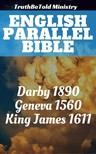 TruthBeTold Ministry, Joern Andre Halseth, John Nelson Darby, William Whittingham, Myles Coverdale, Christopher Goodman, Anthony Gilby, Thomas Sampson, William Cole, King James - English Parallel Bible [eKönyv: epub,  mobi]