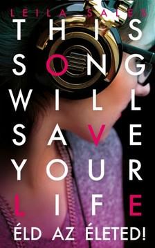 Leila Sales - This song will save your life - Éld az életed! [eKönyv: epub, mobi]