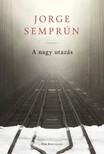 Jorge Semprun - A nagy utazás [eKönyv: epub, mobi]