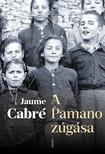 Jaume Cabré - A Pamano zúgása<!--span style='font-size:10px;'>(G)</span-->