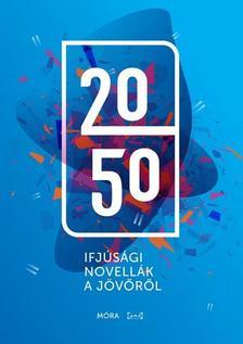 - 2050 - Ifjúsági novellák - ÜKH 2018