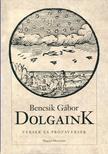 Bencsik Gábor - Dolgaink<!--span style='font-size:10px;'>(G)</span-->