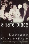 Carcaterra, Lorenzo - A Safe Place [antikvár]