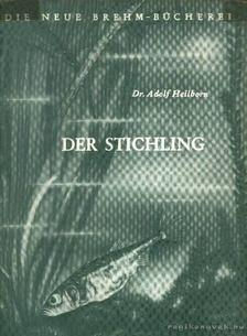 Heilborn, Adolf - Der Stichling [antikvár]