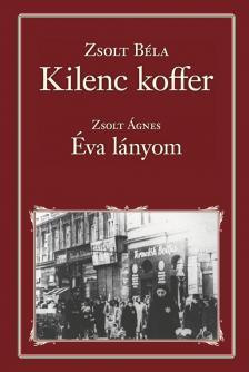 ZSOLT BÉLA - Kilenc koffer - Nemzeti Könyvtár