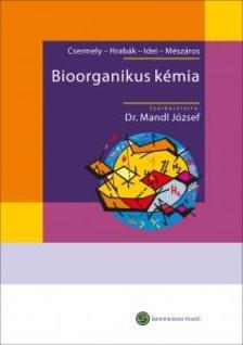 Mandl József - Bioorganikus kémia