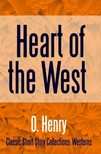 O HENRY - Heart of the West [eKönyv: epub,  mobi]