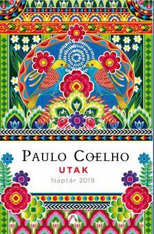 Paulo Coelho - Utak - Naptár 2019