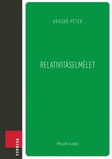Hraskó Péter - Relativitáselmélet [eKönyv: pdf]