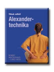 Robert MacDonald, Caro Ness - Alexander-technika