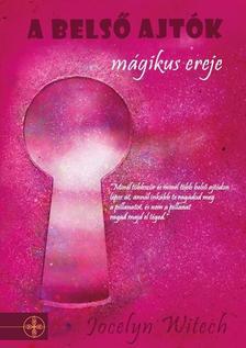 Jocelyn Witech - A belső ajtók mágikus ereje