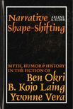 Elder, Arlene A. - Narrative Shape-shifting [antikvár]
