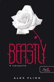 Alex Flinn - Beastly - A szörnyszívű - PUHA BORÍTÓS