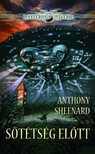 ANTHONY SHEENARD - Sötétség előtt [eKönyv: epub, mobi]<!--span style='font-size:10px;'>(G)</span-->