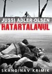 Jussi Adler-Olsen - Határtalanul [eKönyv: epub, mobi]<!--span style='font-size:10px;'>(G)</span-->