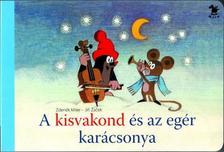 Miler, Zdenek - A kisvakond és az egér karácsonya