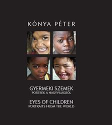 Kónya Péter - Gyermeki szemek - Eyes of children