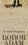 Bodor Ádám - Az érsek látogatása [eKönyv: epub, mobi]<!--span style='font-size:10px;'>(G)</span-->