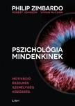Vivian McCann, Robert Johnson Philip Zimbardo, - Pszichológia mindenkinek 3. - Motiváció - Érzelmek - Személyiség - Közösség [eKönyv: epub, mobi]<!--span style='font-size:10px;'>(G)</span-->