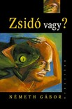 Németh Gábor - Zsidó vagy? [eKönyv: epub, mobi]<!--span style='font-size:10px;'>(G)</span-->