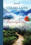 Sarah Lark - Tűzvirágok ideje<!--span style='font-size:10px;'>(G)</span-->